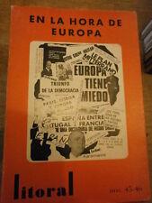 Litoral Litoral. Narrativa Los andaluces En la hora de Europa N° 45/46 Alberti