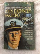 1962 John F. Kennedy:  War Hero by Richard Tregaskis First Dell Printing