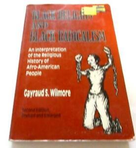 Black Religion and Black Radicalism: An Interpretation of the Religious History