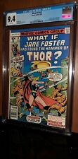 CGC 9.4 What if? 10. First 1st Appearance of Jane Foster as Thor MCU White Pages