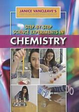 Step-By-Step Science Experiments in Chemistry (Janice VanCleave's First-Place Sc