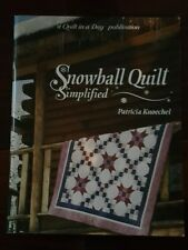 Snowball Quilt Simplified by Patricia Knoechel (1993, Paperback)