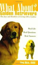 What about Golden Retrievers? by Daniel Rice (Paperback) NEW RETRIEVER BOOK