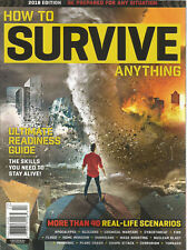 HOW TO SURVIVE ANYTHING MAGAZINE 2018, EDITION ULTIMATE READINESS GUIDE.