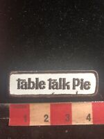 TABLE TALK PIE Advertising Patch - Bakery Products (Massachusetts) 01WJ