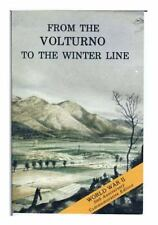 From the Volturno to the Winter Line: 6 October- 15 November 1943 by Center...