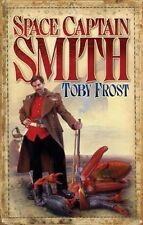 Space Captain Smith by Toby Frost (Paperback, 2008)