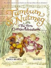 Tumtum and Nutmeg: the Rose Cottage Adventures by Emily Bearn (2013, Paperback)