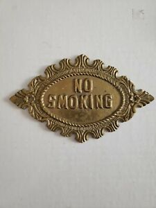 Vintage Solid Brass No Smoking Ornate Sign Plaque