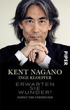 Erwarten sie Wunder - Kent Nagano - UNGELESEN