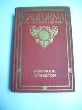 CALIFORNIA AN INTIMATE HISTORY 1914 GERTRUDE ATHERTON