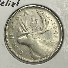 1951 Canada 25 Cent Silver Quarter Hi Relief Collector Coin For Your Collection.