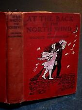 1909 ~  AT THE BACK OF THE NORTH WIND / GEORGE MACDONALD / ILLUSTRATED