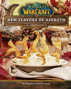 World of Warcraft: New Flavors of Azeroth - T by Chelsea Monroe- Cassel New Book