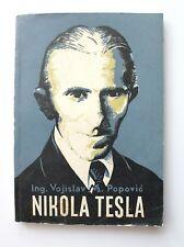 Vintage Book NIKOLA TESLA by Vojislav Popovic - Issued in 1956. - MEGA RARE BOOK