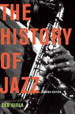 The History of Jazz by Ted Gioia (2011, Paperback)