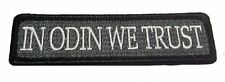 ACU IN ODIN We Trust VIKINGS VALHALLA MAD MAX HOOK LOOP PATCH  (CAM1)