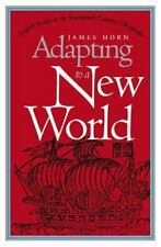 Adapting to a New World: English Society in the Seventeenth-Century Chesapeake (