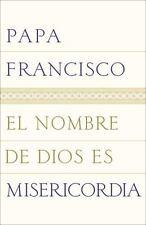 El nombre de Dios es misericordia (Spanish Edition), Papa Francisco, Very Good B