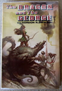 The Dragon and the George (Dragon Knight #1) by Gordon R. Dickson HC BCE