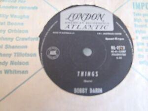 "BOBBY DARIN - 7""Single - THINGS - JAILER BRING ME WATER - 1962 - AU copy"