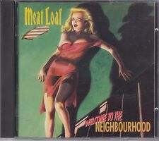 Welcome To the Neighbourhood   -     Meat Loaf