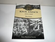 KNOX ANZACS 1914-1919 SIGNED BY AUTHOR RAY PEARCE
