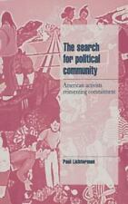 Cambridge Cultural Social Studies: The Search for Political Community :...
