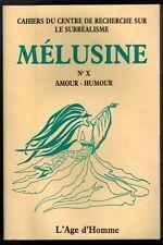 1988-H.BEHAR//CENTRE DE RECHERCHE SUR LE SURREALISME-MELUSINE.N°X/AMOUR-HUMOUR