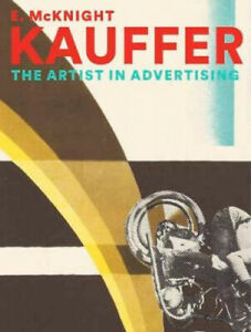E. McKnight Kauffer: The Artist in Advertising by Caitlin Condell