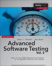 Advanced Software Testing, Volume 3: Guide to the ISTQB Advanced Certification a