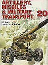 'ARTILLERY, MISSILES AND MILITARY TRANSPORT OF THE 20TH CENTURY (20TH CENTURY M