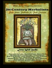 21st Century Herbalists : Rock Stars, Radicals and Root Doctors by Jesse Hardin