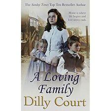 DILLY COURT __ A LOVING FAMILY __ SHOP SOILED __ FREEPOST UK