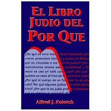 El Libro Judio del Por Que = Jewish Book of Why (Paperback or Softback)