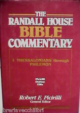 THE RANDALL HOUSE BIBLE COMMENTARY 1 Thessalonians Philemon Robert E Picirilli