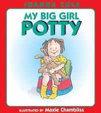 My Big Girl Potty by Cole, Joanna