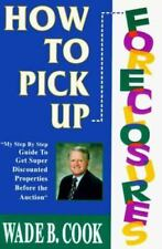 How to Pick Up Foreclosures: A Step-By-Step Guide for Getting Super Discounted P