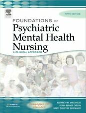 Foundations of Psychiatric Mental Health Nursing: A Clinical Ap .9781416000884