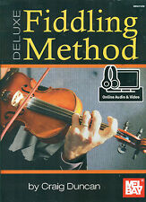 Mel Bay'S Deluxe Fiddling Method-Craig Duncan Music Book W/Online Audio & Video