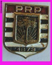 IP134 Insigne Parti Républicain Pauliste BRESIL