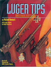 Luger Tips by Michael Reese II (1992, Hardcover, Reprint,Revised edition)
