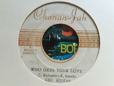 CHANAN- JAH // KEN BOOTHE // WHO GETS YOUR LOVE // 7'' // Listen