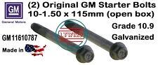 (2) Original GM Starter Bolt, Metric  M10-1.5 X 115mm, GM 11610787