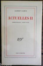GRAND PAPIER : Albert CAMUS Actuelles II Chroniques 1948-1953 EDITION ORIGINALE