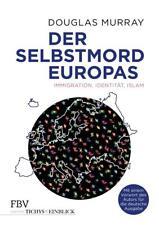 Der Selbstmord Europas: Immigration, Identität, Islam - Douglas Murray 21.03.18