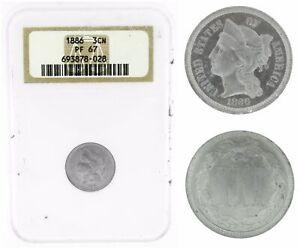 US 1886 3 Three Cent Nickel NGC PF67 3CN Coin