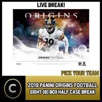 2019 PANINI ORIGINS FOOTBALL 8 BOX (HALF CASE) BREAK #F263 - PICK YOUR TEAM