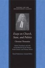 Essays on Church, State, and Politics (Natural Law and Enlightenment Classics),