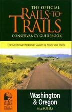 The Official Rails-to-Trails Conservancy Guidebook: Washington & Oregon Rail-Tr